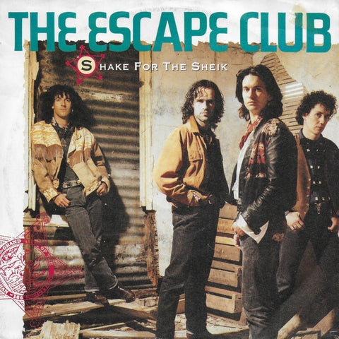 Escape Club - Shake for the sheik