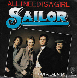Sailor - All i need is a girl