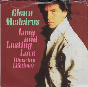 Glenn Medeiros - Long and lasting love (once in a lifetime) (Amerikaanse uitgave)