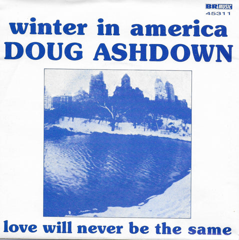 Doug Ashdown - Winter in America / Love will never be the same