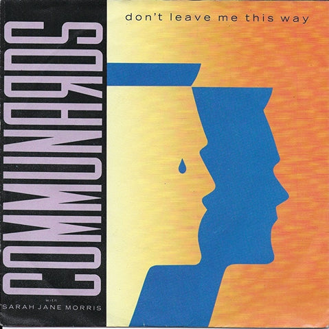 Communards - Don't leave me this way