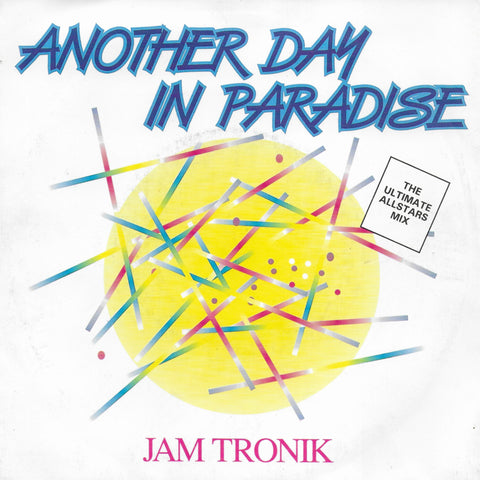 Jam Tronik - Another day in paradise (Engelse uitgave)