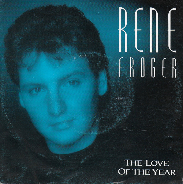 Rene Froger - The love of the year
