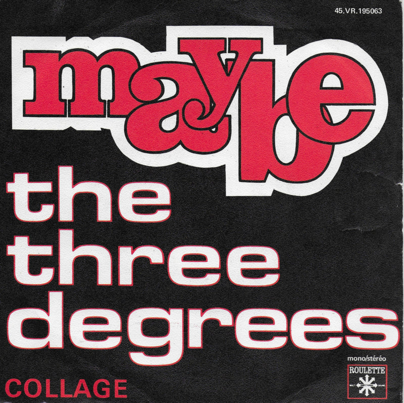 Three Degrees - Maybe (Franse uitgave)