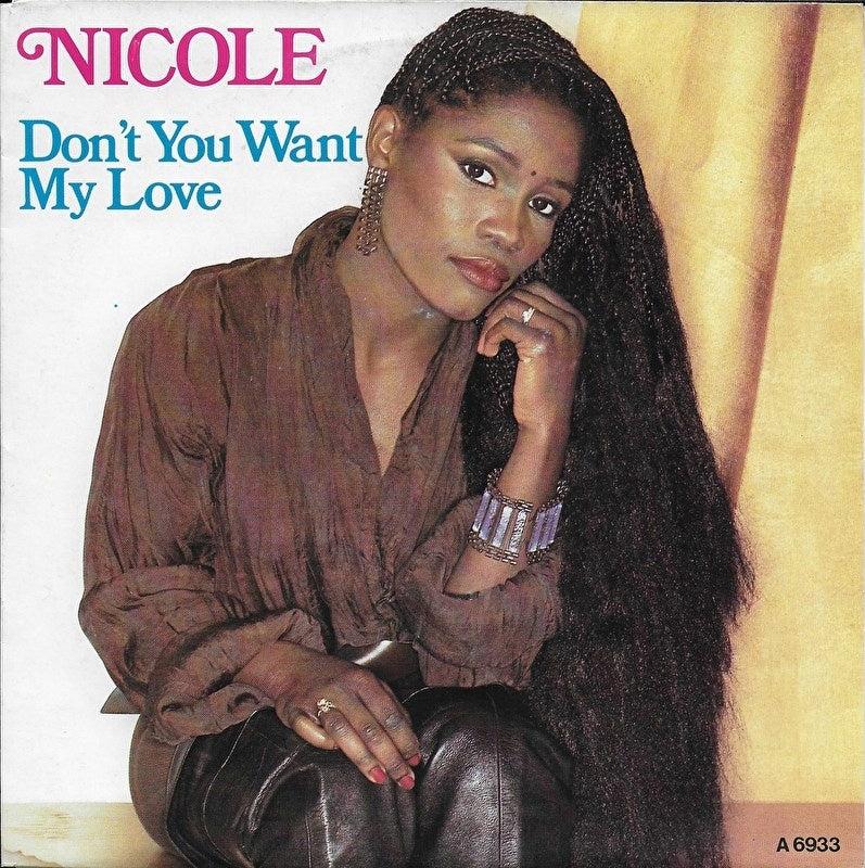 Nicole - Don't you want my love