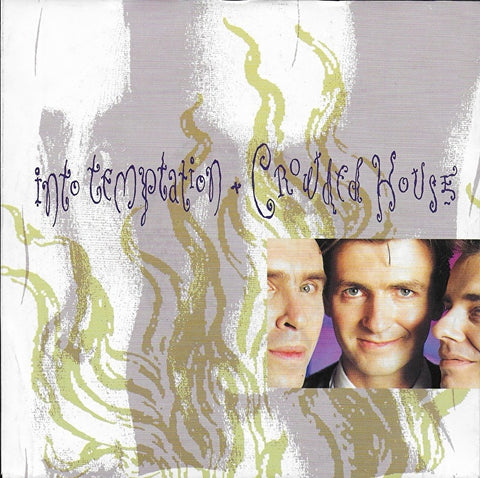 Crowded House - Into temptation