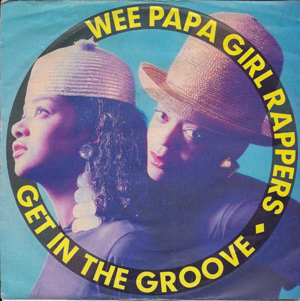 Wee Papa Girl Rappers - Get in the groove