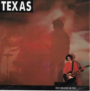 Texas - Why believe in you