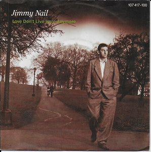 Jimmy Nail - Love don't live here anymore