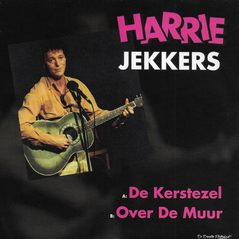 Harrie Jekkers - De Kerstezel / Over de muur (Limited edition)