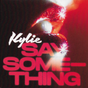 Kylie Minogue - Say something (Limited edition, rood vinyl)