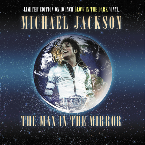 "Michael Jackson - The Man In The Mirror (Limited 10"" Glow In The Dark Vinyl)"