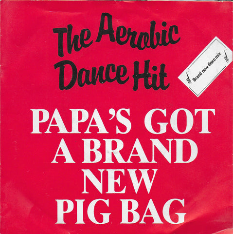 Pig Bag - Papa's got a brand new pig bag