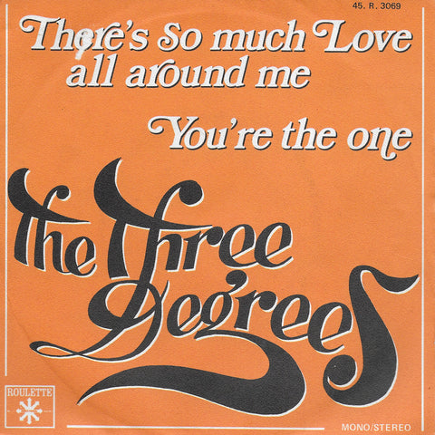 Three Degrees - There's so much love all around me (Franse uitgave)