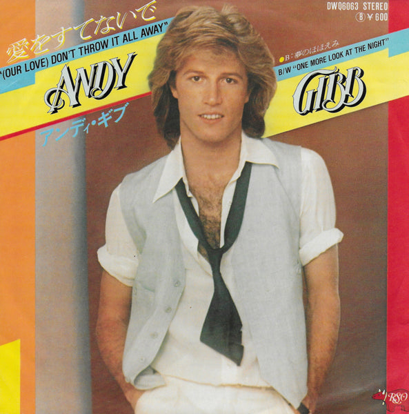 Andy Gibb - (our love) don't throw it all away (Japanse uitgave)