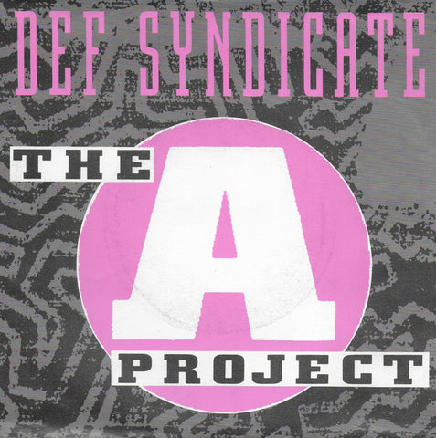 Def Syndicate - The A project
