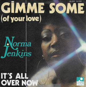 Norma Jenkins - Gimme some (of your love)