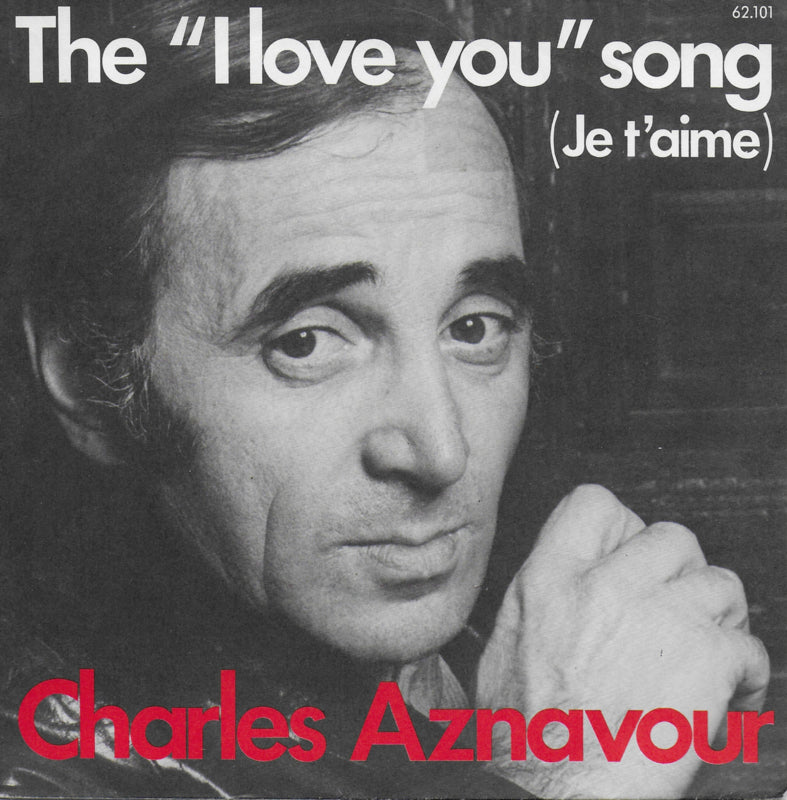 "Charles Aznavour - The ""I love you"" song (Je t'aime)"