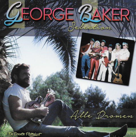 George Baker Selection - Alle dromen