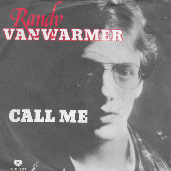 Randy Vanwarmer - Call me