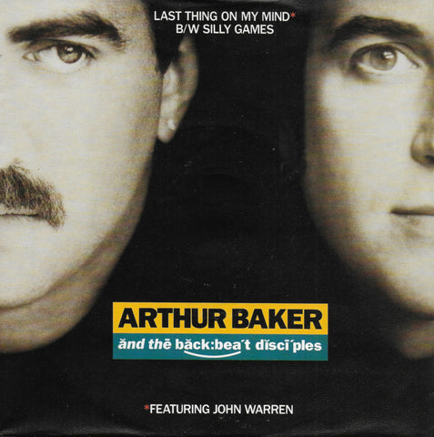 Arthur Baker and The Backbeat Disciples - Last thing on my mind