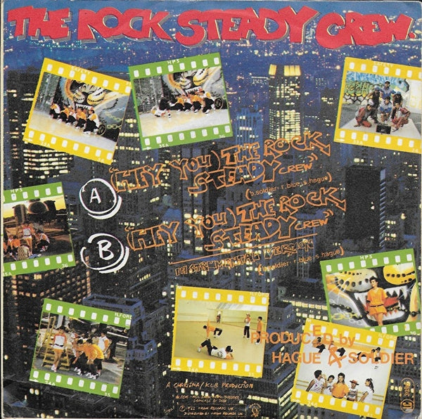 Rock Steady Crew - (hey you) Rock steady crew