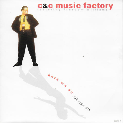 C&C Music Factory feat. Freedom Williams - Here we go (Engelse uitgave)