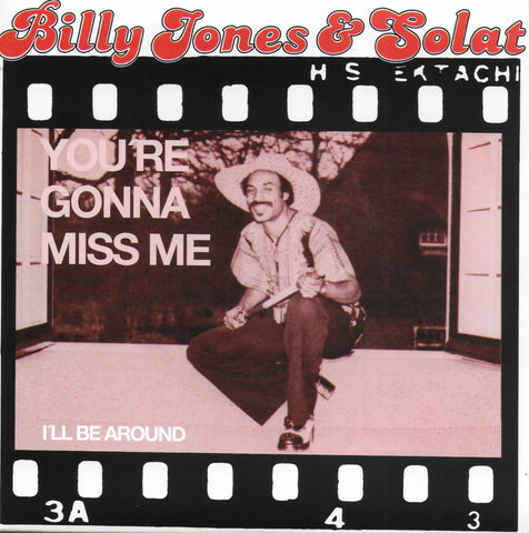 Billy Jones & Solat - You're gonna miss me / I'll be around (Limited edition, wit vinyl)
