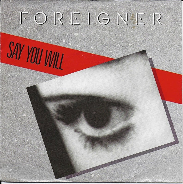 Foreigner - Say you will
