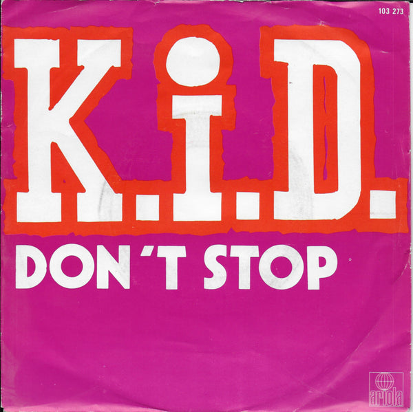 K.I.D. - Don't stop