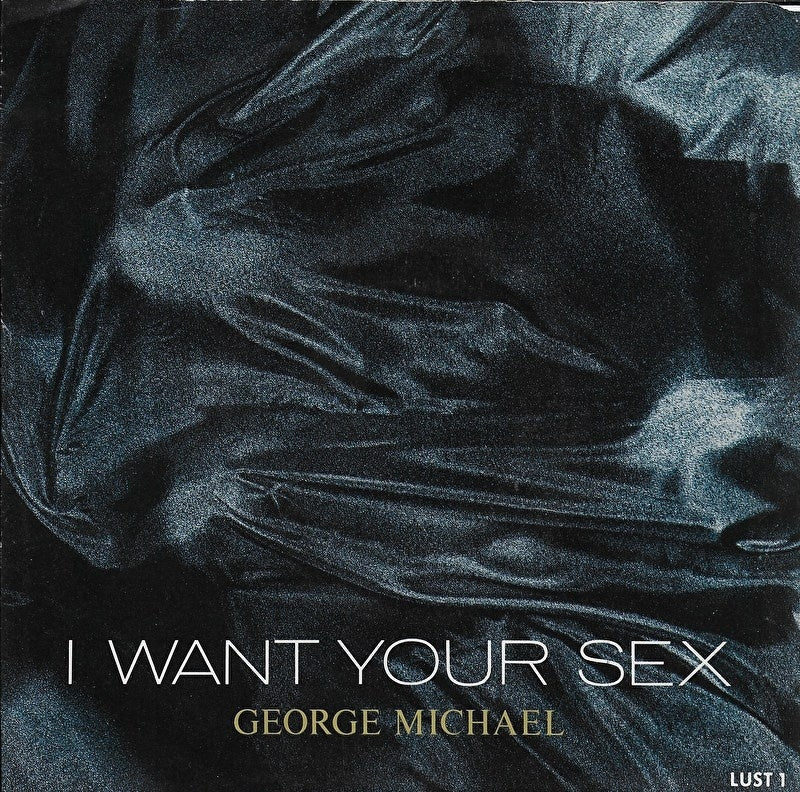George Michael - I want your sex (Amerikaanse uitgave)