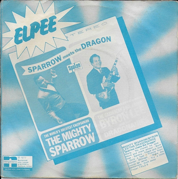 Mighty Sparrow & Byron Lee and the Dragonaires - Only a fool