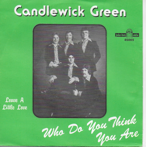 Candlewick Green - Who do you think you are / Leave a little love (Franse uitgave)
