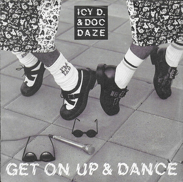 Icy D. & Doc Daze - Get on up & dance