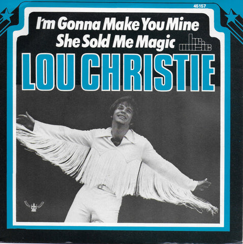 Lou Christie - I'm gonna make you mine / She sold me magic