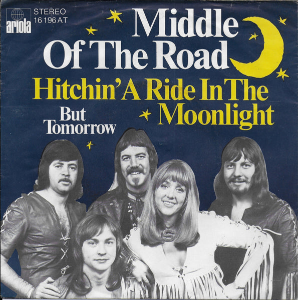 Middle of the Road - Hitchin' a ride in the moonlight