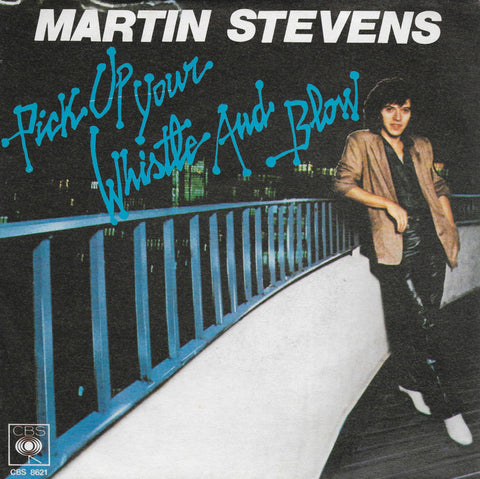 Martin Stevens - Pick up your whistle and blow (Italiaanse uitgave)
