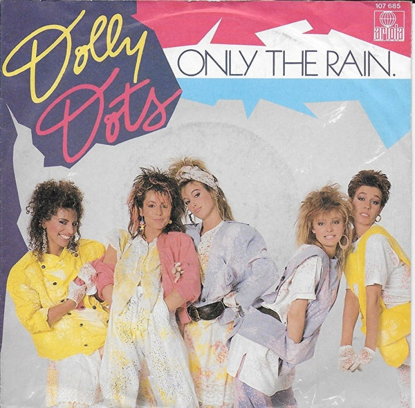 Dolly Dots - Only the rain