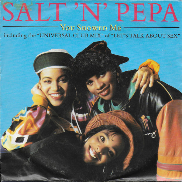 Salt 'n' Pepa - You showed me