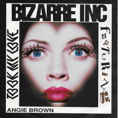 Bizarre Inc. feat. Angie Brown - Took my love