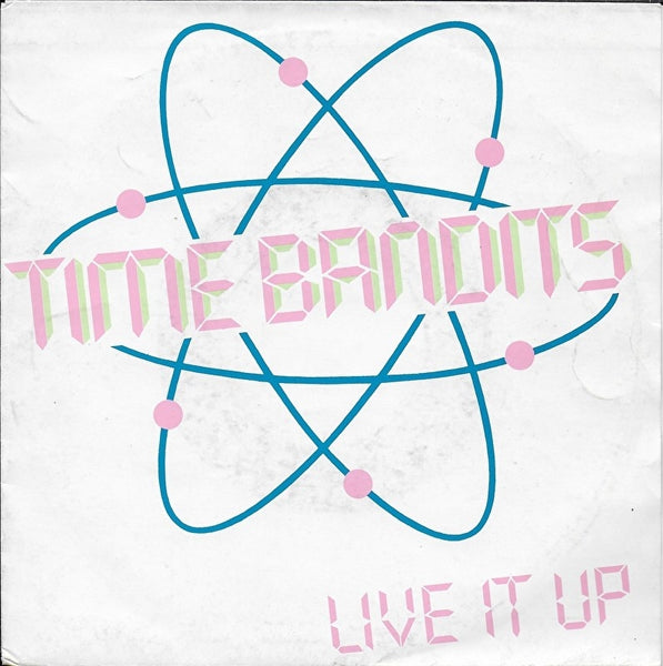 Time Bandits - Live it up