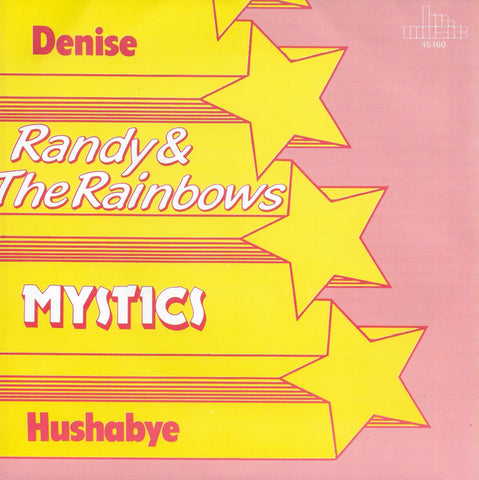 Randy & The Rainbows - Denise / Mystics - Hushabye