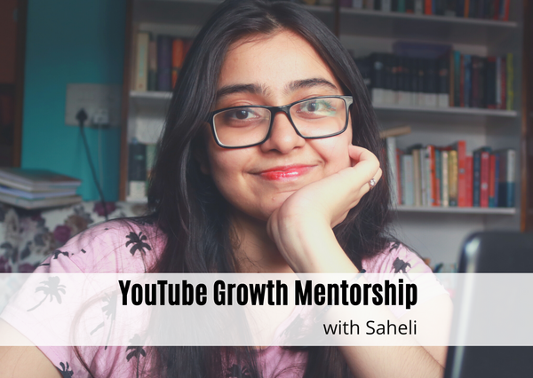 YouTube Growth Mentorship with Saheli