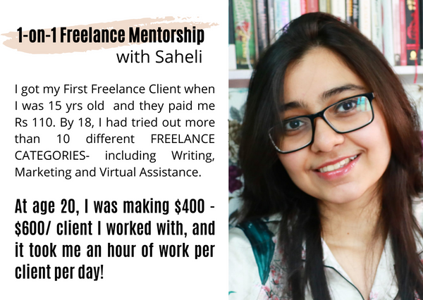 1-on-1 Freelance Mentorship with Saheli
