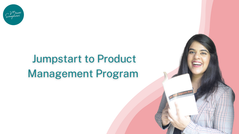 Jumpstart to Product Management Program (Mini Course)