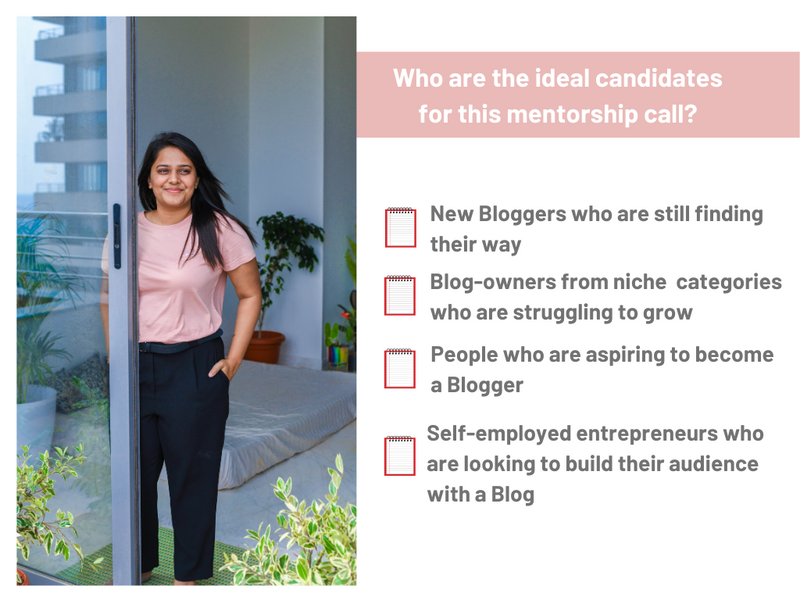 One-on-one Blogging Mentorship with Saloni