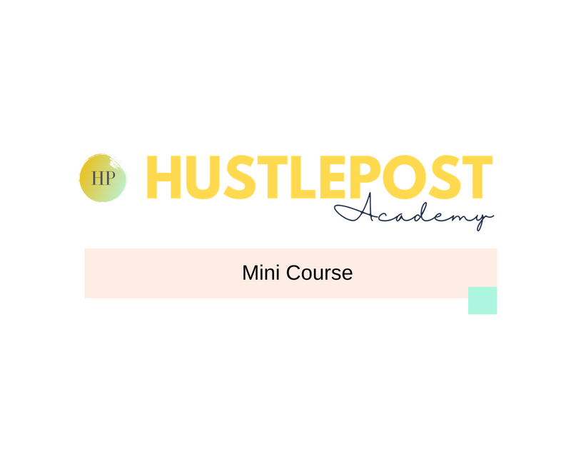 HustlePost Academy: Mini Course