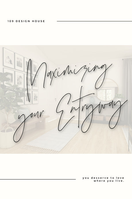 Maximizing your Entryway