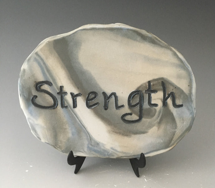 Strength - inspirational plaque