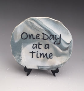 One Day at a Time - inspirational plaque